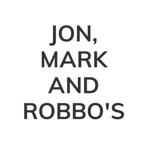 Jon, Mark and Robbo's