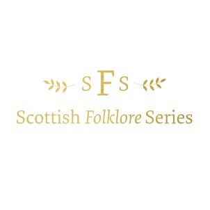 Scottish Folklore Series