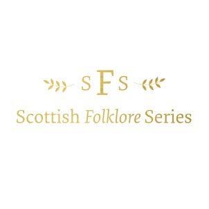 Scottish Folklore Series