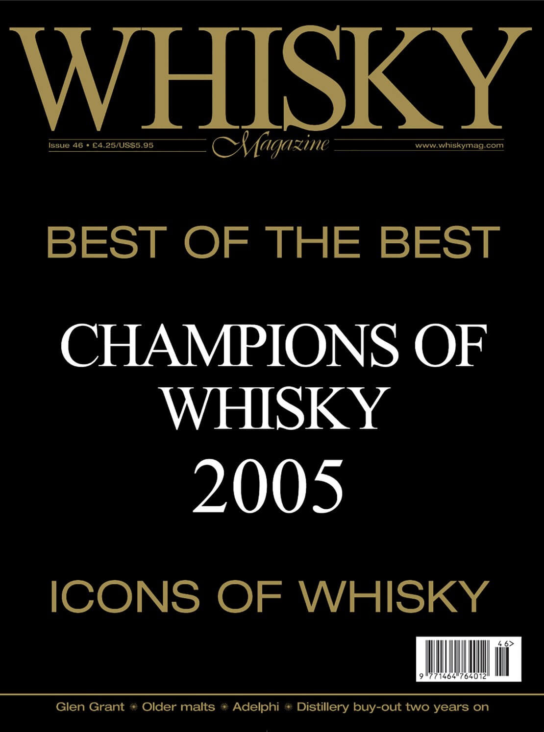Champions of Whisky 2005 Icons of Whisky Glen Grant Adelphi Distillery buy-out two years on
