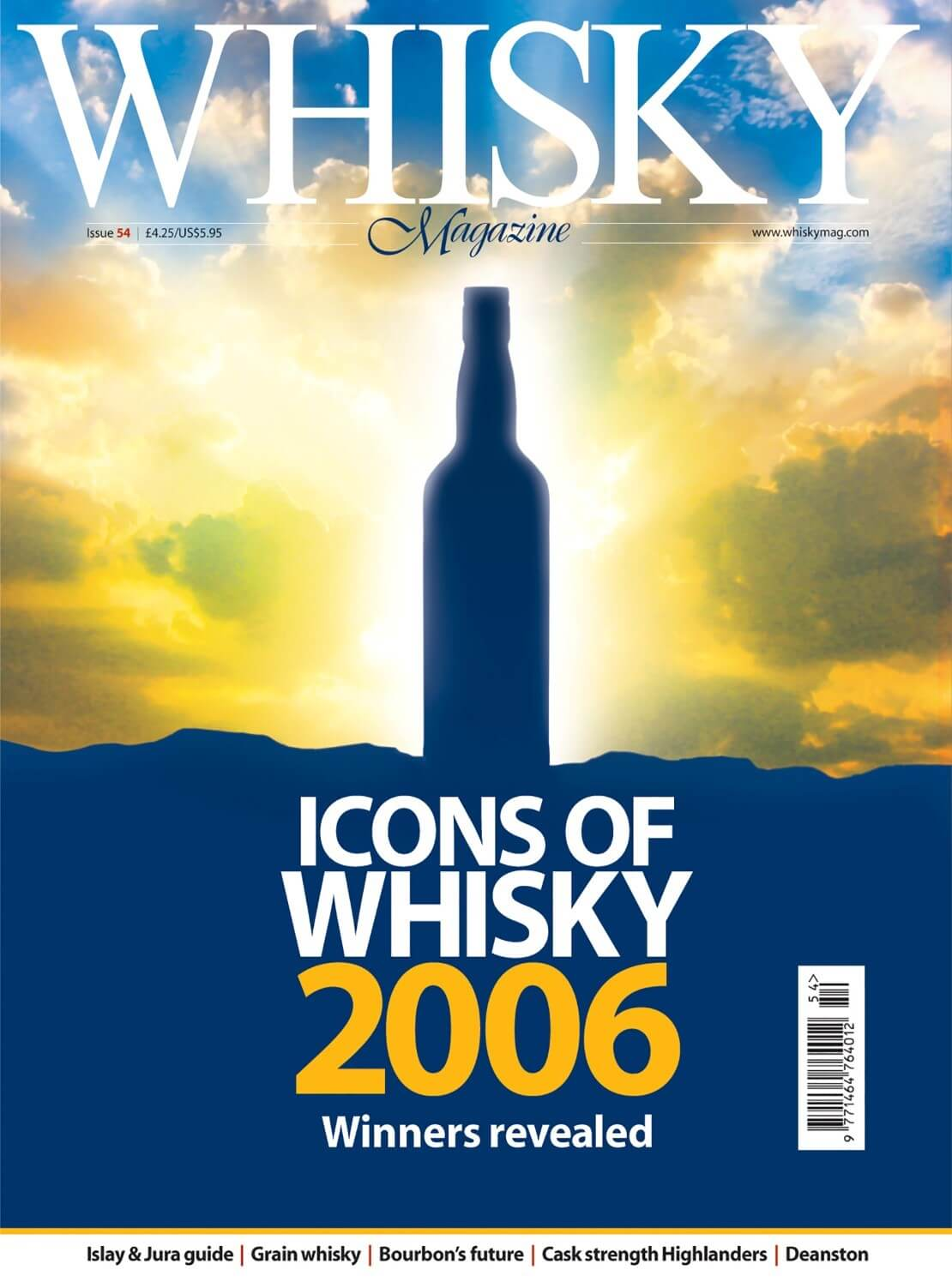 Icons of Whisky 2006 Islay & Jura guide Grain whisky Bourbon's future Cask strength Higlanders Deanston